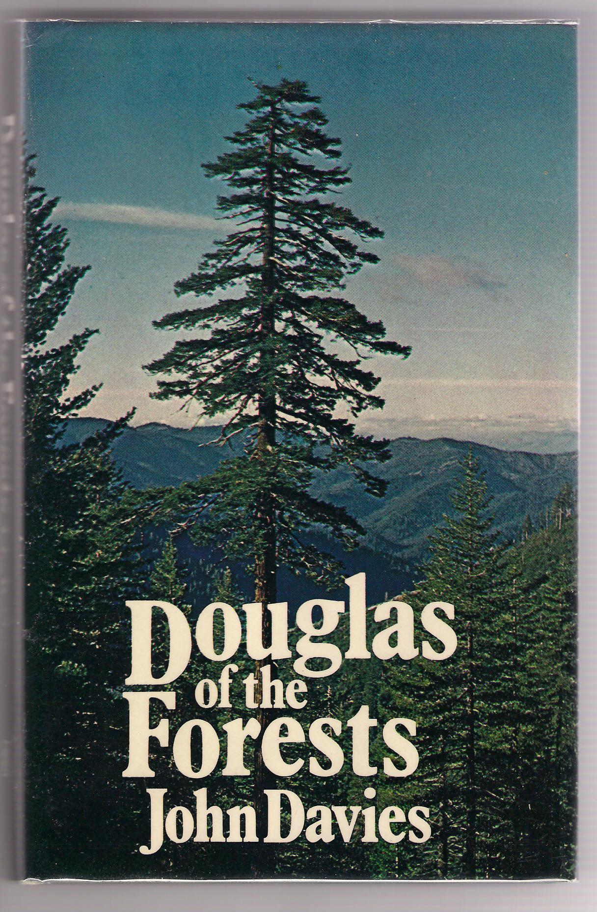 Image for Douglas of the Forests. The North American Journals of David Douglas.