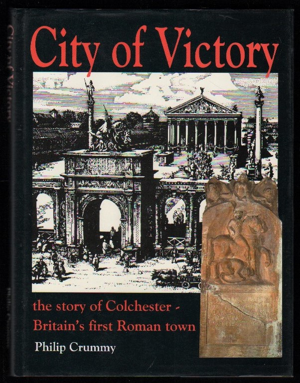 Image for City of Victory: The Story of Colchester - Britain's First Roman Town.