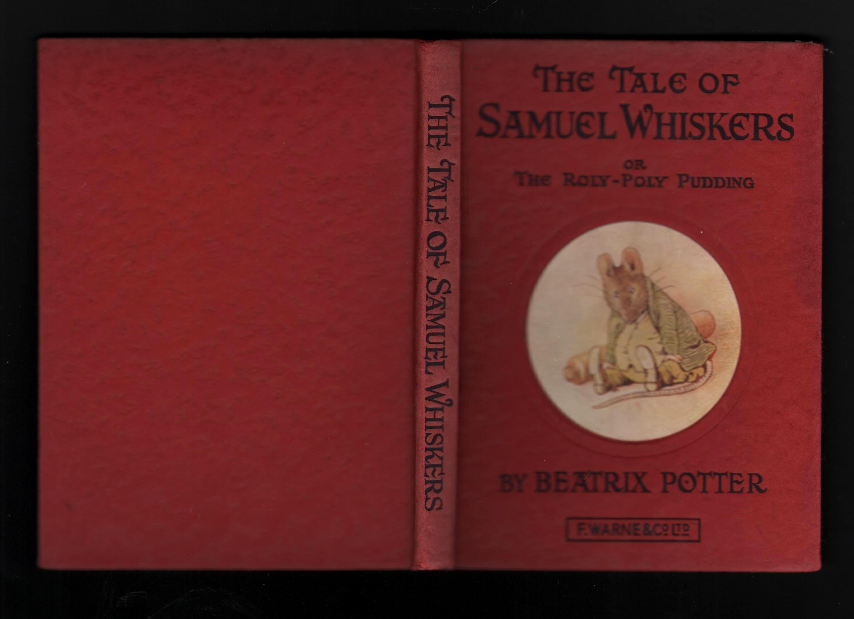 The Tale of Samuel Whiskers or The Roly-Poly Pudding.