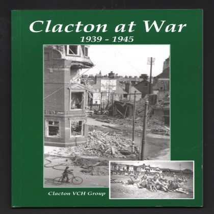 Image for Clacton at War 1939-45.