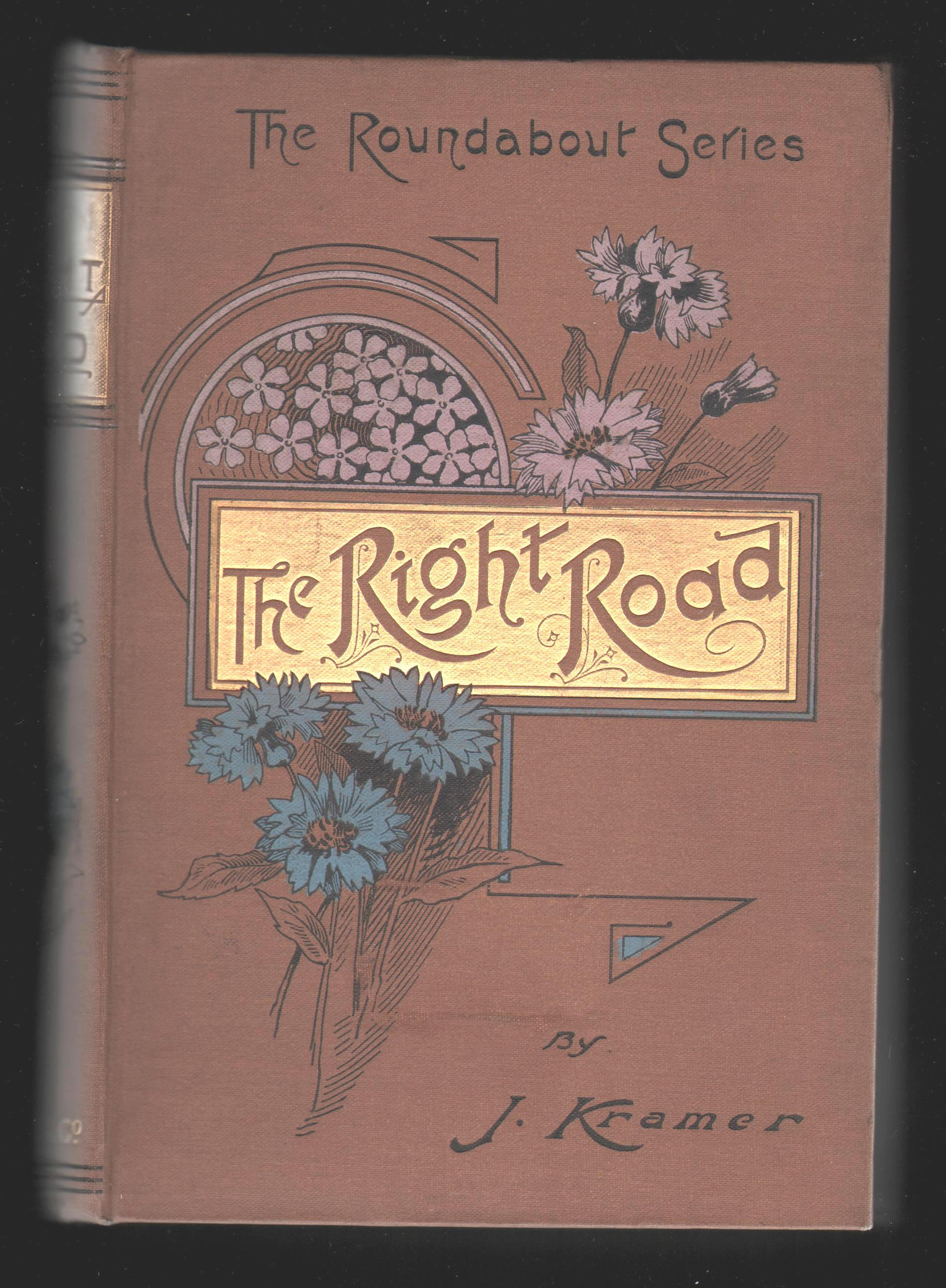 The Right Road: A Handbook for Parents and Teachers.
