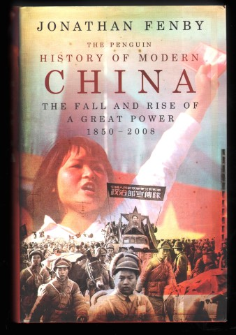 Image for The Penguin History of Modern China: The Fall and Rise of a Great Power 1850-2008.