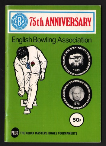 Image for 75TH Anniversary. English Bowling Association. Plus. The Kodak Masters Bowls Tournaments.