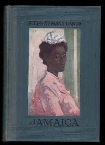 Image for Peeps at Many Lands: Jamaica. (With 12 full-page illustrations in colour by A.S.Forrest).
