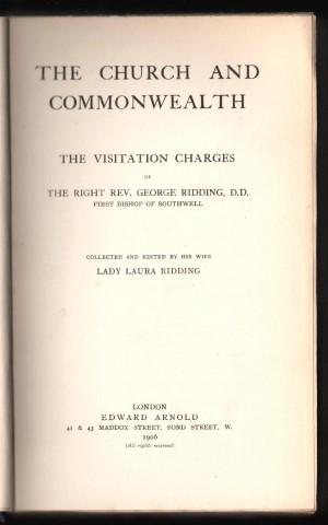 Image for The Church and Commonwealth. The Visitation Charges of The Right Rev. George Ridding, D.D. First Bishop of Southwell. Collected and Edited by his wife.