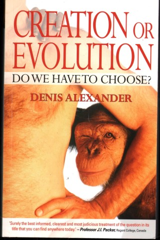 Image for Creation or Evolution. Do We Have To Choose?