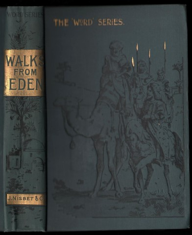 Image for Walks From Eden: The Scripture Story From the Creation to the Death of Abraham.