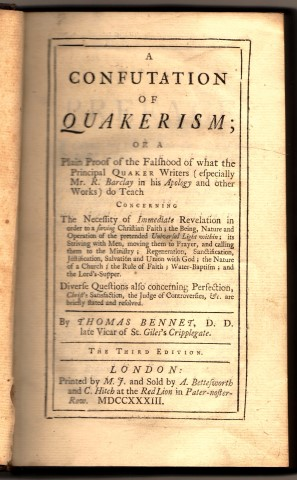 Image for A Confutation of Quakerism; Or a Plain Proof of the Falshood of what the Principal Quaker Writers (especially Mr. R. Barclay in his Apology and Other Works) do Teach....