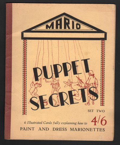 Image for Mario Puppet Secrets. Set Two: How to Paint and Dress Marionettes.