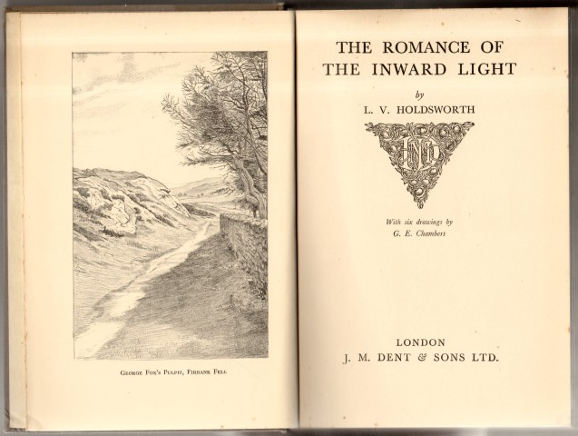 Image for The Romance Of The Inward Light by L. V. Holdsworth. with six drawings by G. E. Chambers.