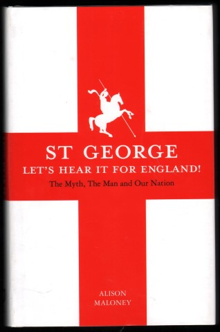 Image for St George. Let's Hear It For England!