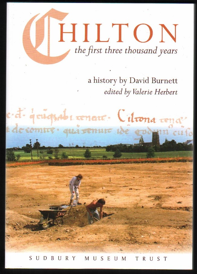 Image for Chilton. The First Three Thousand Years. A History By David Burnett. Signed.  (Edited By Valerie Herbert).