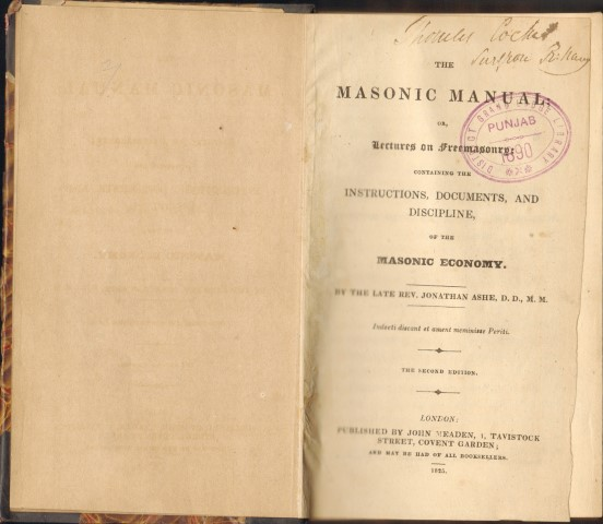Image for Masonic Manual; or, Lectures on Freemasonry: containing the Instructions, Documents, and Discipline of the Masonic Economy. By The Late Rev. Jonathan Ashe, D.D., M.M.  The Second Edition.