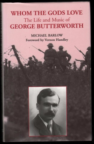 Image for Whom the Gods Love.  The Life and Music of George Butterworth.