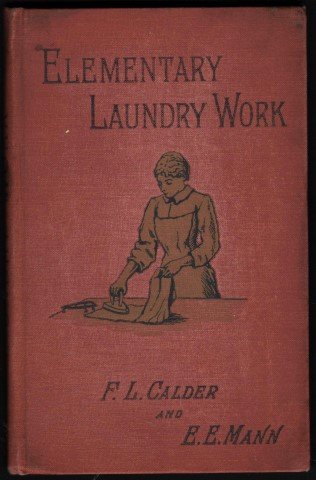Image for A Teacher's Manual of Elementary Laundry Work.