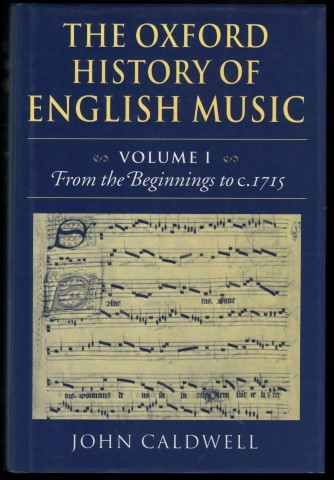 Image for The Oxford History of English Music. Volume I: From the Beginnings to c.1715.