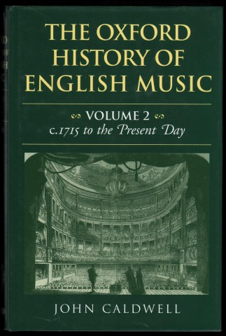 Image for The Oxford History of English Music. Volume 2: c.1715 to the Present Day.