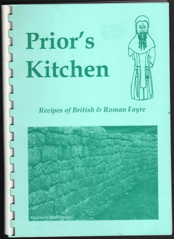 Image for Prior's Kitchen. Recipes of British & Roman Fayre.