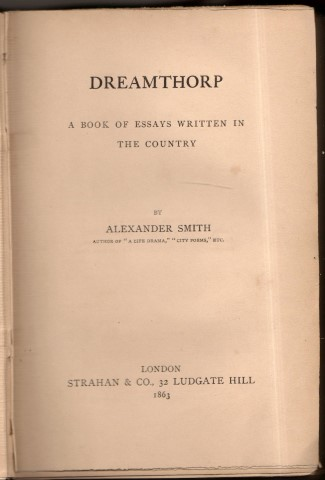 Image for Dreamthorp : A Book Of Essays Written In The Country. By Alexander Smith.