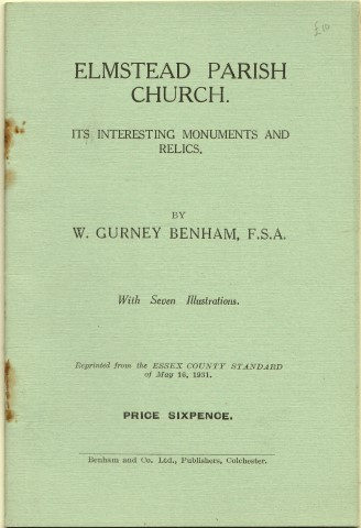 Image for Elmstead Parish Church. Its Interesting Monuments And Relics. By W. Gurney benham, F.S.A. With Seven Illustrations. Reprinted form the Essex County Standard of May 16, 1931.