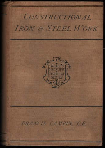 Image for Constructional Iron & Steel Work as Applied to Public, Private and Domestic Buildings.