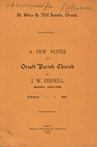 Image for St. Giles & All Saints, Orsett. A Few Notes On Orsett Parish Church By J. W. Eisdell, Rector, 1916 - 1928. Price - 9D.