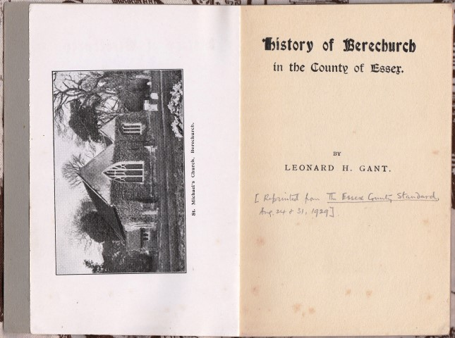 Image for History of Berechurch in the County of Essex. By Leonard H. Gant.