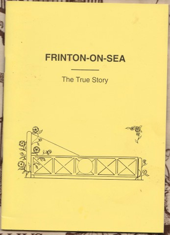 Image for Frinton-on-Sea - The True Story .