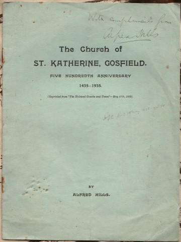 "Image for The Church of St. Katherine, Gosfield. Five Hundredth Anniversary 1435-1935. (Reprinted from ""The Halstead Gazette and Times"" - May 17th, 1935). By Alfred Hills."