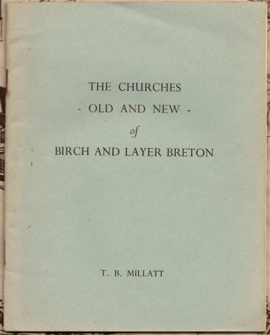 Image for The Churches - Old And New - of Birch And Layer Breton. T. B. Millatt .