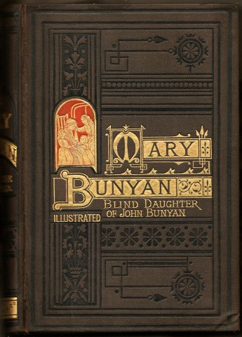 Image for Mary Bunyan, The Dreamer's Blind Daughter. A  Tale. By Sallie Rochester Ford.