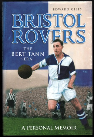 Image for Bristol Rovers. The Bert Tann Era.  A Personal Memoir.