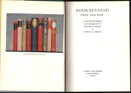 Image for Book-Binding Then & Now.  A Survey of the First Hundred and Seventy-Eight Years of James Burn & Company.