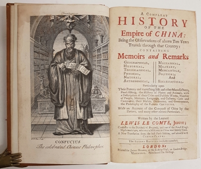 A Compleat History Of The Empire of China: Being the Observations of above Ten Years Travels through that Country: Containing Memoirs and Remarks... Written by the learned Lewis Le Comte, Jesuit .