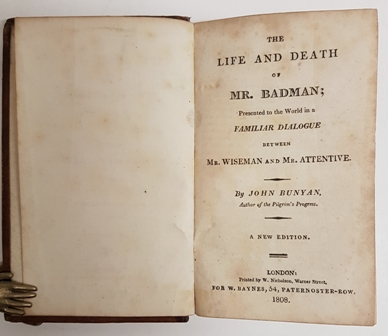 Image for The Life and Death of Mr. Badman; Presented to the World in a Familiar Dialogue Between Mr. Wiseman and Mr. Attentive. By John Bunyan, Author of the Pilgrim's Progress. A New Edition.