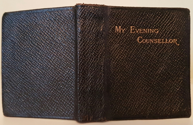 Image for My Evening Counsellor : Holy Scripture arranged as evening meditations for edification, guidance and comfort.