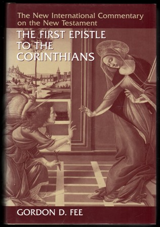 Image for The First Epistle to the Corinthians. (The New International Commentary on the New Testament).