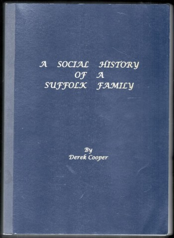Image for A Social History of a Suffolk Family.