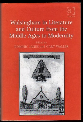 Image for Walsingham in Literature and Culture from the Middle Ages to Modernity.