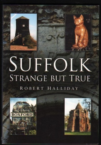 Image for Suffolk. Strange But True. (Signed).