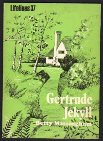 Image for Gertrude Jekyll 1843-1932. (Lifelines 37).