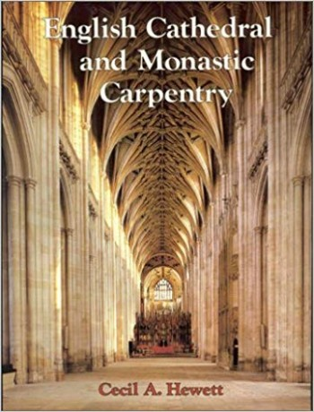 Image for English Cathedral and Monastic Carpentry.