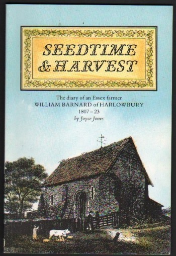 Image for Seedtime & Harvest. The Diary of an Essex Farmer William Barnard of Harlowbury 1807-23.