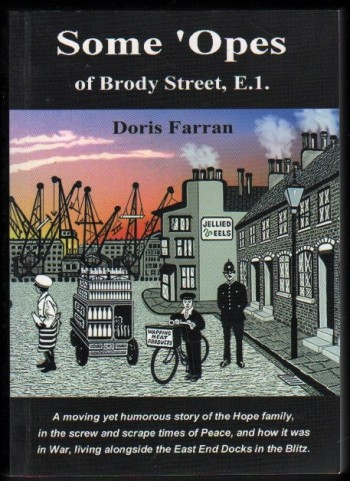 Image for Some 'Opes of Brody Street, E.1.