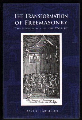Image for The Transformation of Freemasonry.