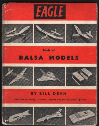 Image for The Eagle Book of Balsa Models.