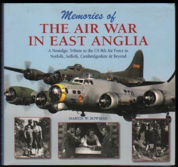 Image for Memories of the Air War in East Anglia.