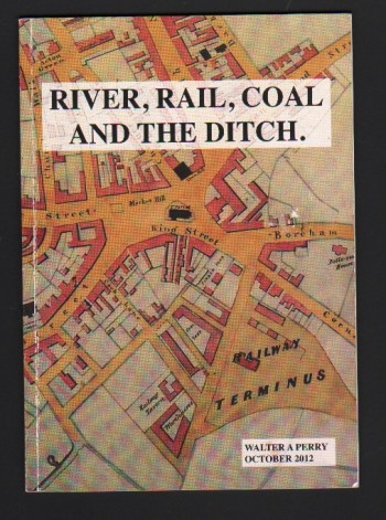 Image for River, Rail, Coal and the Ditch.