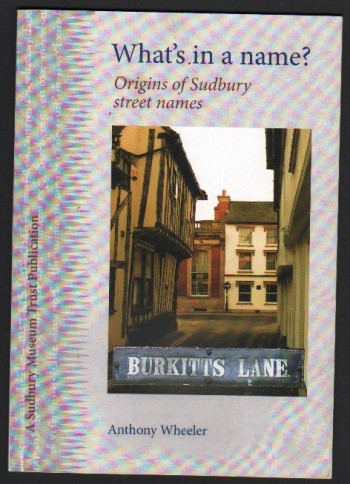 Image for What's in a Name?  Origins of Sudbury Street Names.