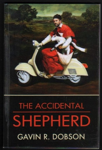 Image for The Accidental Shepherd.